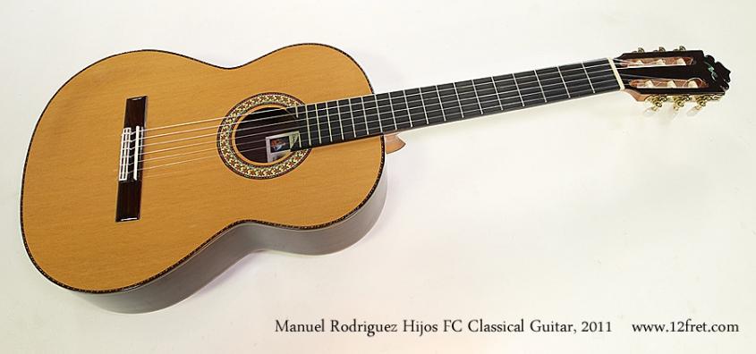 Manuel Rodriguez Hijos FC Classical Guitar, 2011 Full Front View