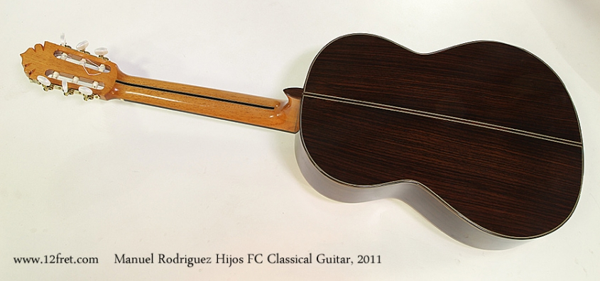 Manuel Rodriguez Hijos FC Classical Guitar, 2011 Full Rear View