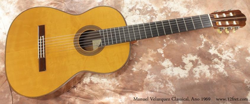Manuel Velazquez Classical Guitar Ano 1969 full front view