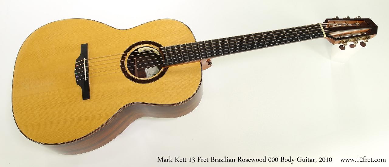 Mark Kett 13 Fret Brazilian Rosewood 000 Body Guitar, 2010  Full Front View