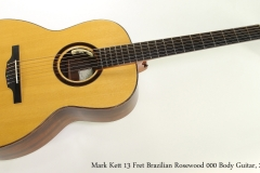 Mark Kett 13 Fret Brazilian Rosewood 000 Body Guitar, 2010  Full Front View
