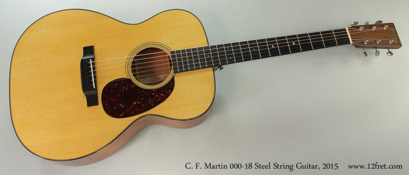 C. F. Martin 000-18 Steel String Guitar, 2015 Full Front View