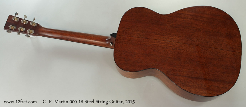 C. F. Martin 000-18 Steel String Guitar, 2015 Full Rear View
