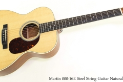 Martin 000-16E Steel String Guitar Natural Full Front View
