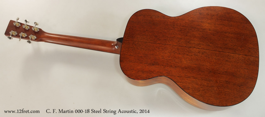 C. F. Martin 000-18 Steel String Acoustic, 2014 Full Rear View