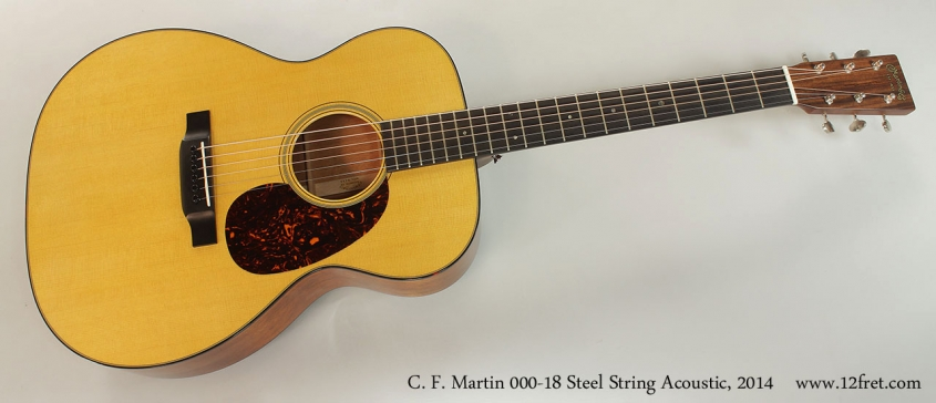 C. F. Martin 000-18 Steel String Acoustic, 2014 Full Front View
