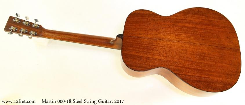 Martin 000-18 Steel String Guitar, 2017 Full Rear View
