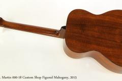 C. F. Martin 000-18 Custom Shop Figured Mahogany, 2015  Full Rear View