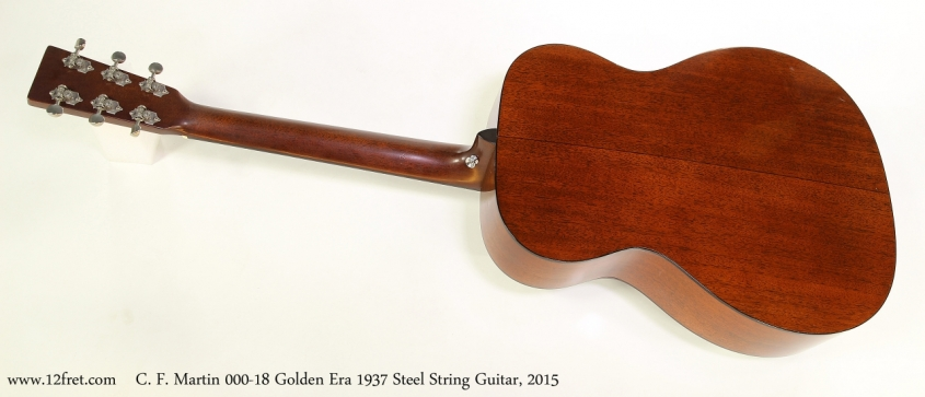C. F. Martin 000-18 Golden Era 1937 Steel String Guitar, 2015  Full Rear View