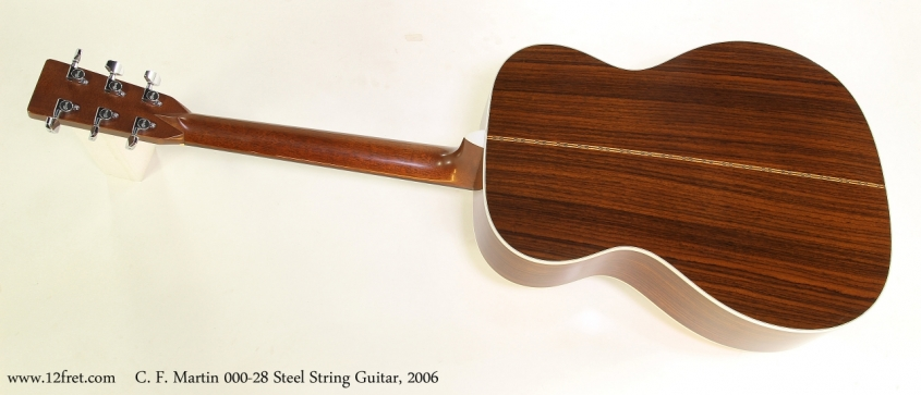 C. F. Martin 000-28 Steel String Guitar, 2006  Full  Rear View