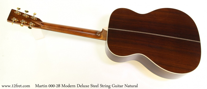 Martin 000-28 Modern Deluxe Steel String Guitar Natural Full Rear View