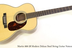 Martin 000-28 Modern Deluxe Steel String Guitar Natural Full Front View