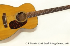 C F Martin 00-18 Steel String Guitar, 1962  Full Front View