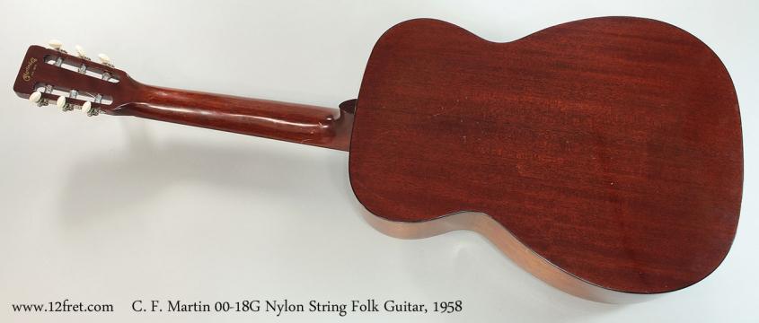 C. F. Martin 00-18G Nylon String Folk Guitar, 1958 Full Rear View