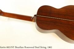 Martin 0021NY Brazilian Rosewood Steel String, 1962 Full Rear View