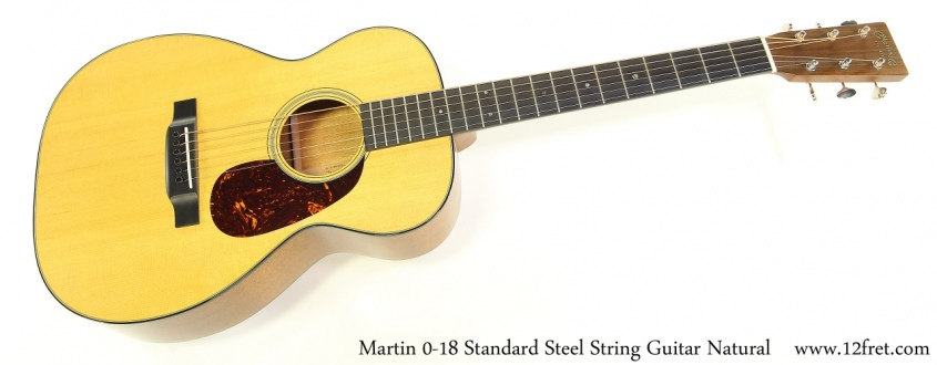 Martin 0-18 Standard Steel String Guitar Natural Full Front View