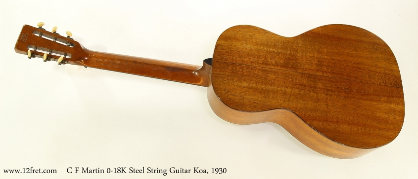 C F Martin 0-18K Steel String Guitar Koa, 1930   Full Rear View