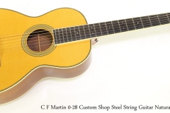 C F Martin 0-28 Custom Shop Steel String Guitar Natural, 2007   Full Front View