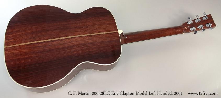 C. F. Martin 000-28EC Eric Clapton Model Left Handed, 2001 Full Rear View