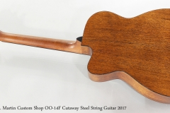 C. F. Martin Custom Shop OO-14F Cutaway Steel String Guitar 2017  Full Rear View