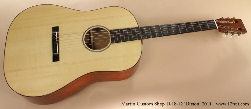 Martin Custom Shop D18-12 Ditson 2011 full front view