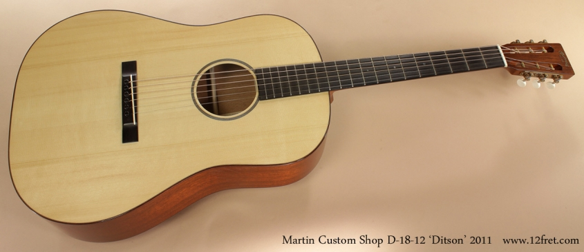 Martin Custom Shop D18-12 Ditson 2011 full front view