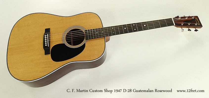 C. F. Martin Custom Shop 1947 D-28 Guatemalan Rosewood Full Front View