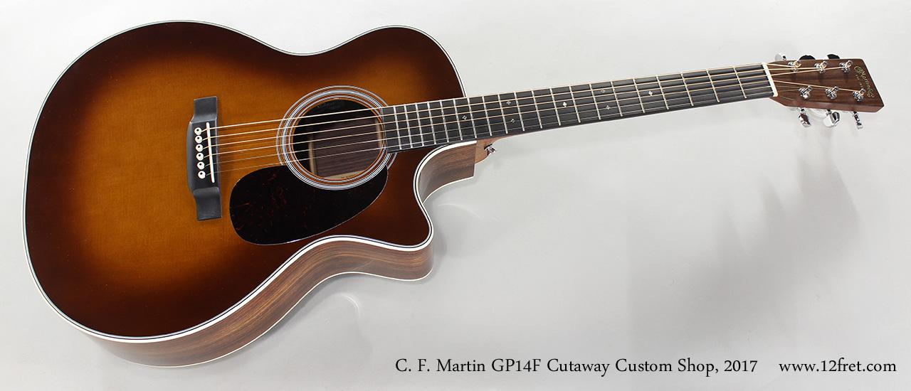 C. F. Martin GP14F Cutaway Custom Shop, 2017 Full Front View