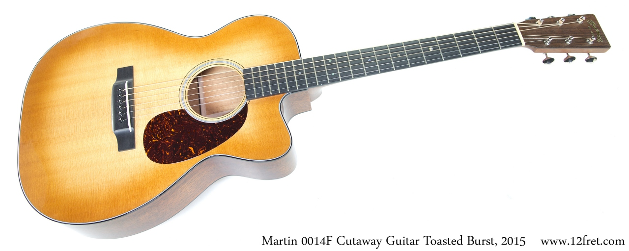 Martin 0014F Cutaway Guitar Toasted Burst, 2015 Full Front View