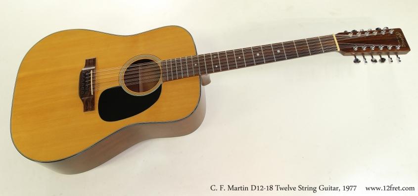 C. F. Martin D12-18 Twelve String Guitar, 1977  Full Front View