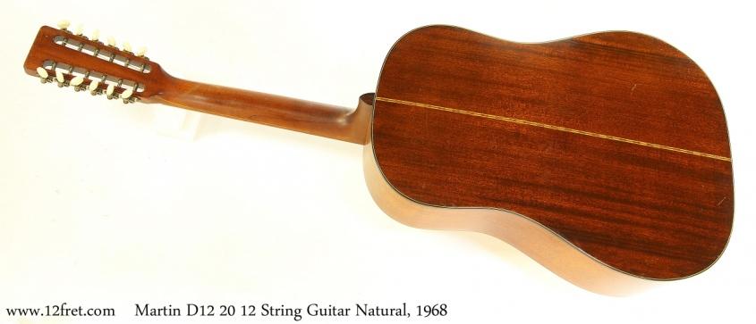 Martin D12 20 12 String Guitar Natural, 1968 Full Rear View