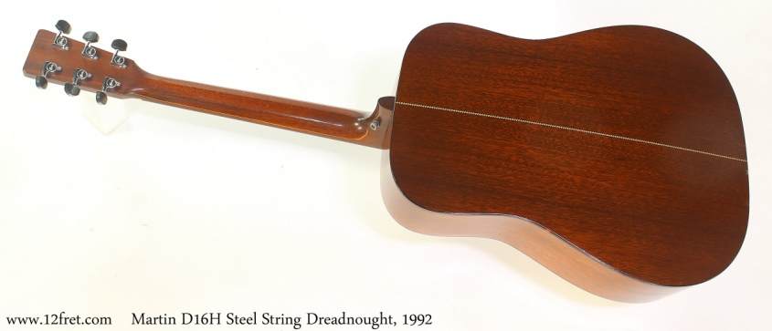 Martin D16H Steel String Dreadnought, 1992 Full Rear View
