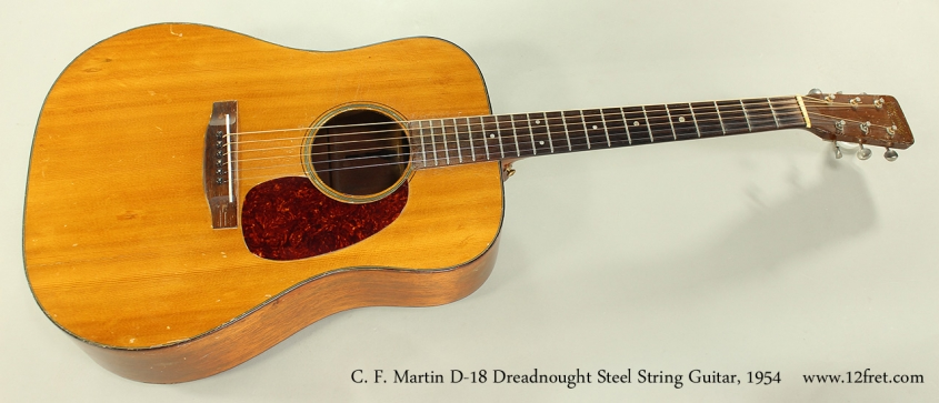 C. F. Martin D-18 Dreadnought Steel String Guitar, 1954 Full Front View