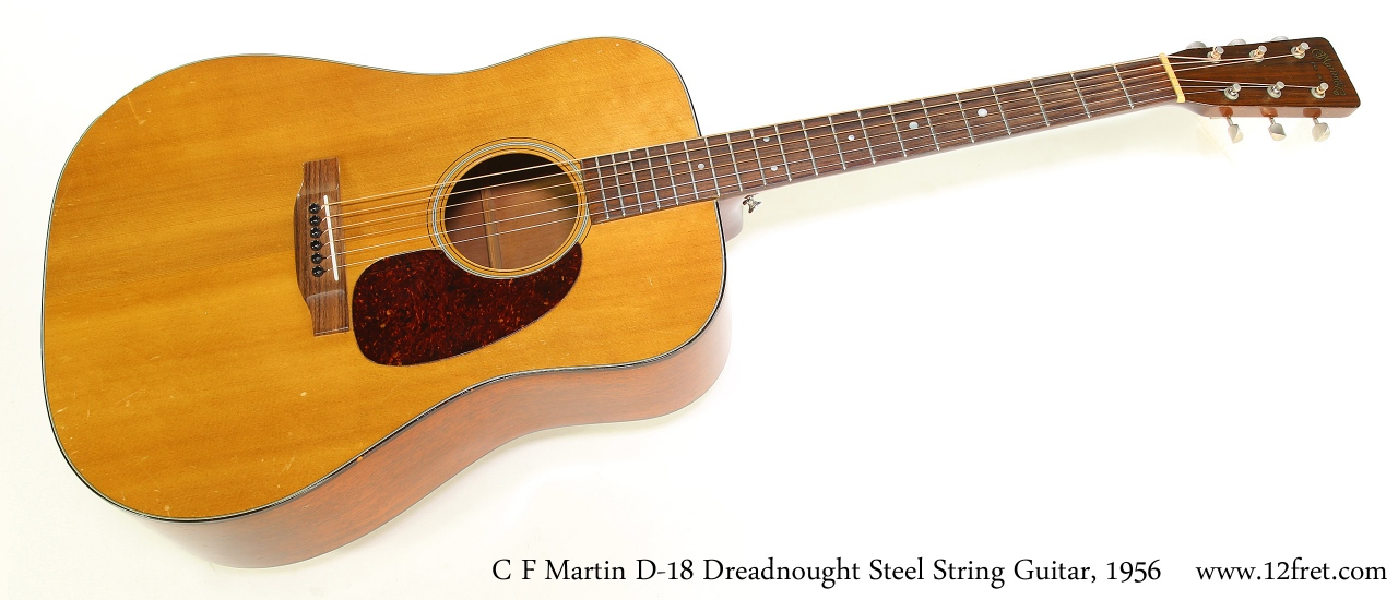 C F Martin D-18 Dreadnought Steel String Guitar, 1956   Full Front View