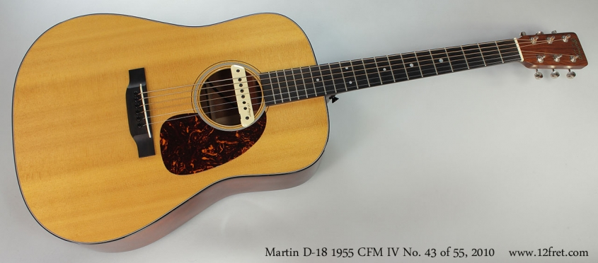 Martin D-18 1955 CFM IV No. 43 of 55, 2010 Full Front View