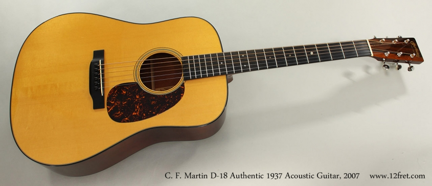 C. F. Martin D-18 Authentic 1937 Acoustic Guitar, 2007 Full Front View