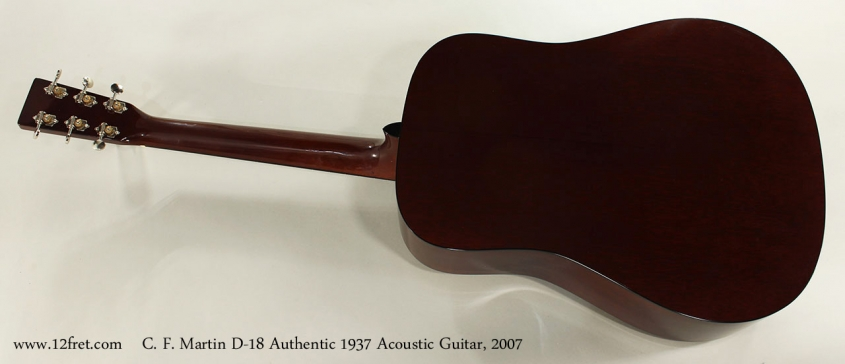 C. F. Martin D-18 Authentic 1937 Acoustic Guitar, 2007 Full Rear View