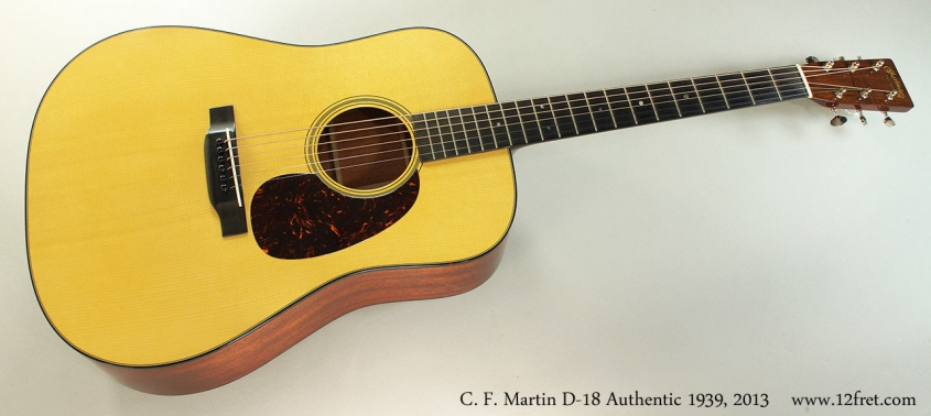 C. F. Martin D-18 Authentic 1939, 2013 Full Front View