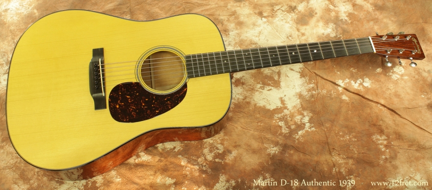 Martin D-18 Authentic 1939 full front view