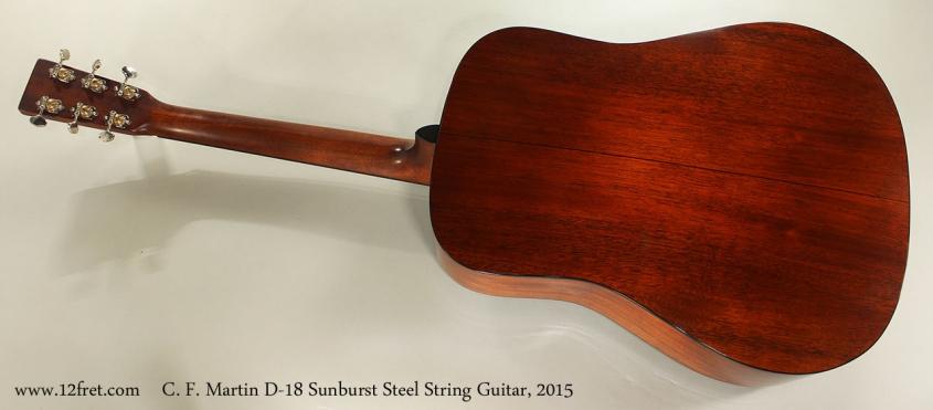 C. F. Martin D-18 Sunburst Steel String Guitar, 2015 Full Rear VIew