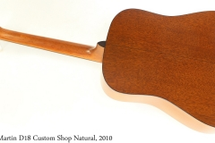 Martin D18 Custom Shop Natural, 2010 Full Rear View