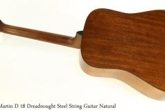 Martin D 18 Dreadnought Steel String Guitar Natural Full Rear View