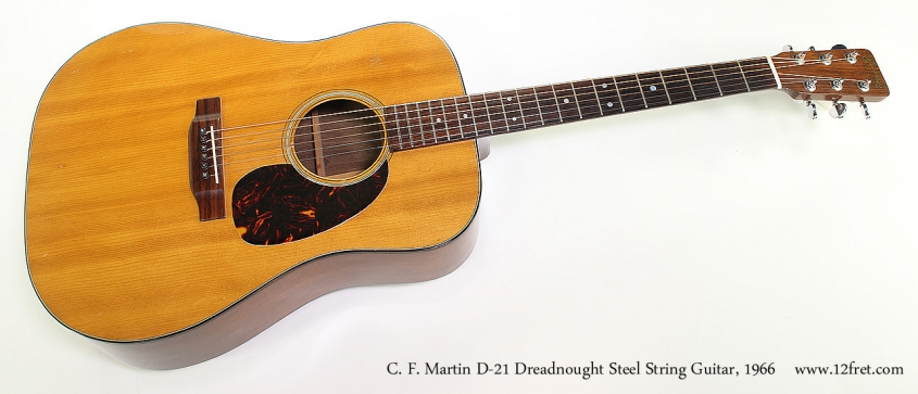 C. F. Martin D-21 Dreadnought Steel String Guitar, 1966 Full Front View