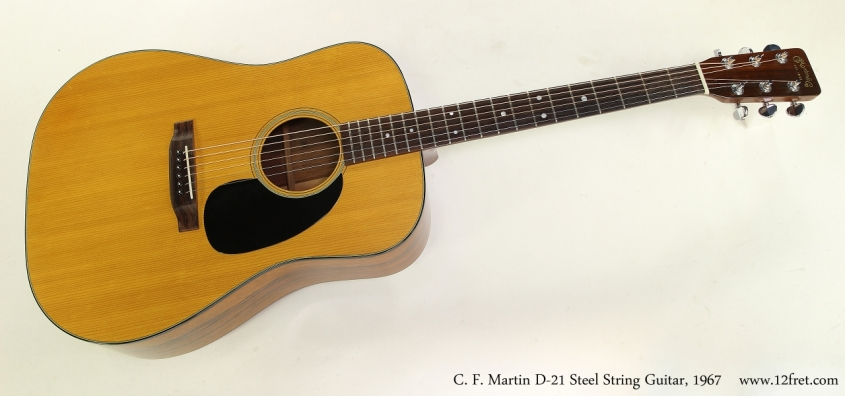 C. F. Martin D-21 Steel String Guitar, 1967 Full Front View