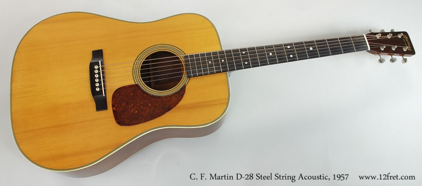 C. F. Martin D-28 Steel String Acoustic, 1957 Full Front View