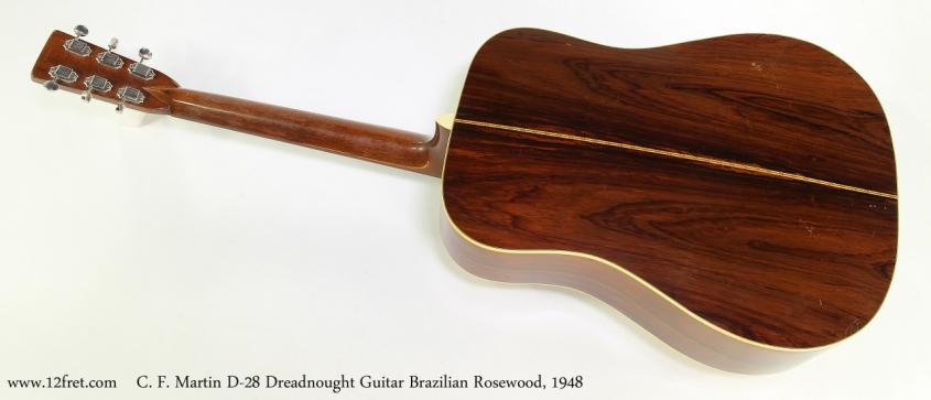C. F. Martin D-28 Dreadnought Guitar Brazilian Rosewood, 1948   Full Rear View