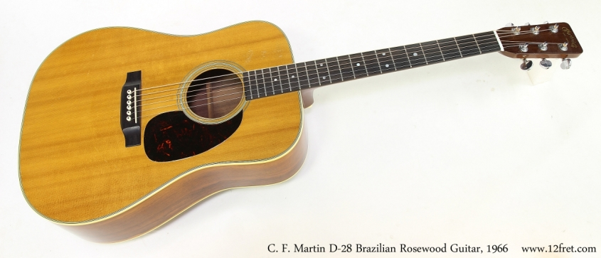 C. F. Martin D-28 Brazilian Rosewood Guitar, 1966   Full Front View