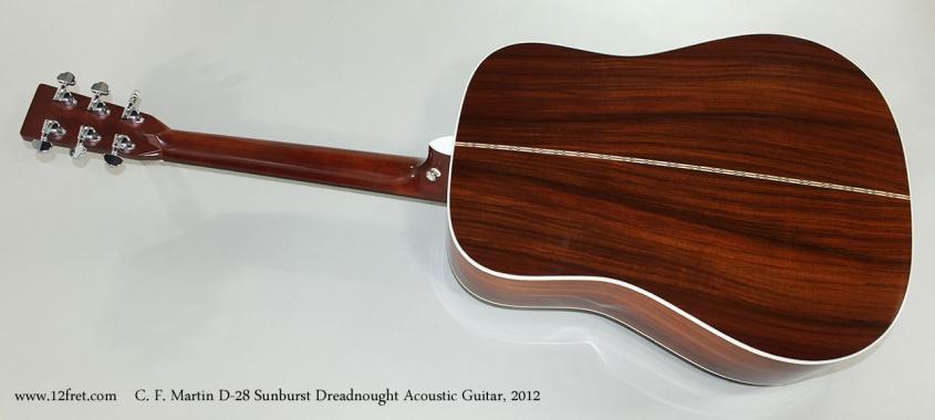 C. F. Martin D-28 Sunburst Dreadnought Acoustic Guitar, 2012 Full Rear View