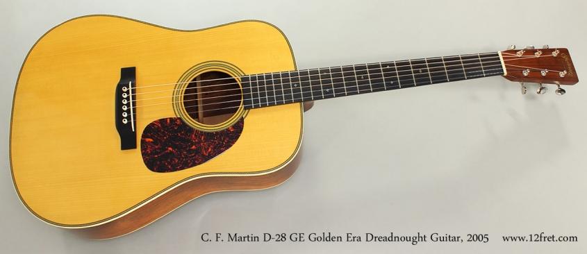 C. F. Martin D-28 GE Golden Era Dreadnought Guitar, 2005 Full Front View