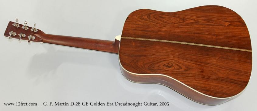 C. F. Martin D-28 GE Golden Era Dreadnought Guitar, 2005 Full Rear View